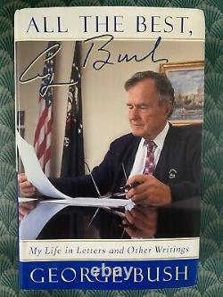 41ème Président George H W Bush Main Signée Autographe All The Best Book