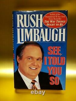 Rush Limbaugh, See I Told You So Hand Signed Autographed. 1er/1er. Nouveau